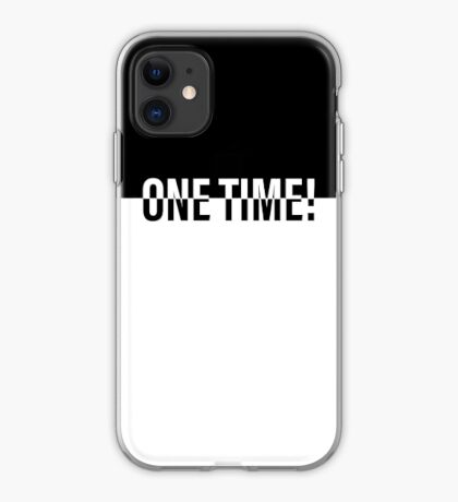 ONE TIME! POKER iPhone Case