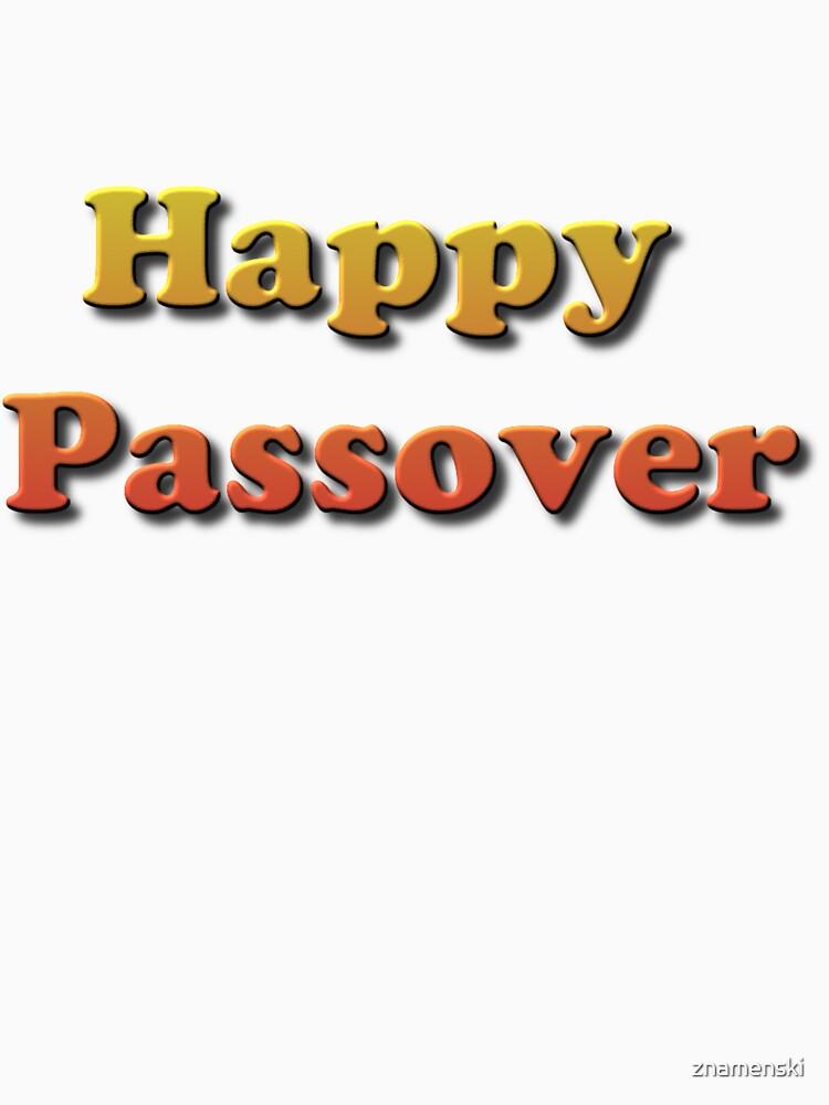 #Happy #Passover #HappyPassover  by znamenski
