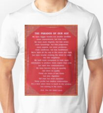 Paradox of our age Unisex T-Shirt
