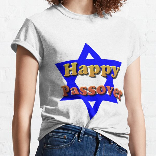 Jewish,  #Happy #Passover #HappyPassover Classic T-Shirt