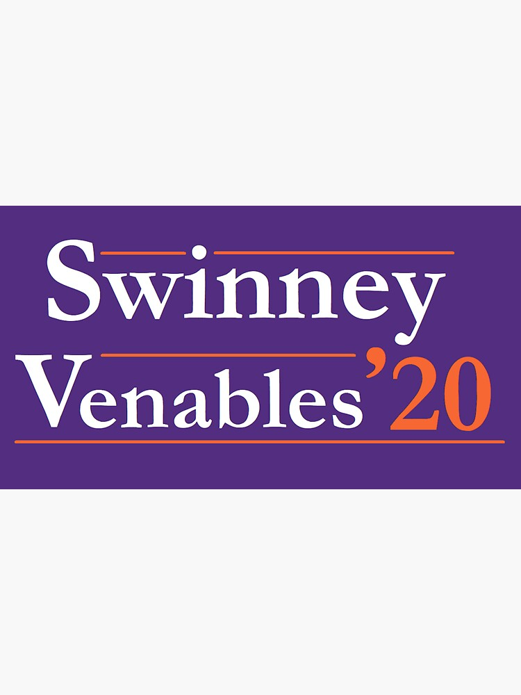 Swinney Venables '20 Clemson Campaign Sign, Clemson Colors by greilly16