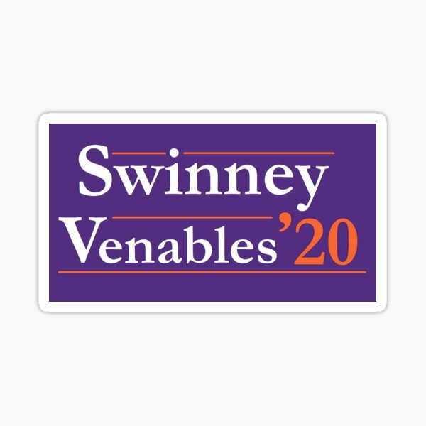 Swinney Venables '20 Clemson Campaign Sign, Clemson Colors Sticker