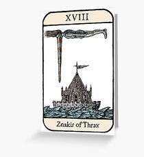 The Znakir of Thrax Greeting Card