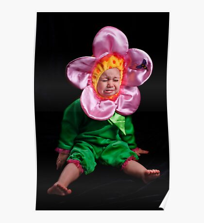 I DON'T WANNA BE A STUPID FLOWER! Poster