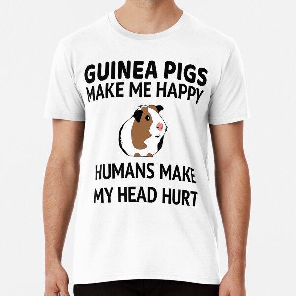 Guinea Pigs Make Me Happy Premium T-Shirt
