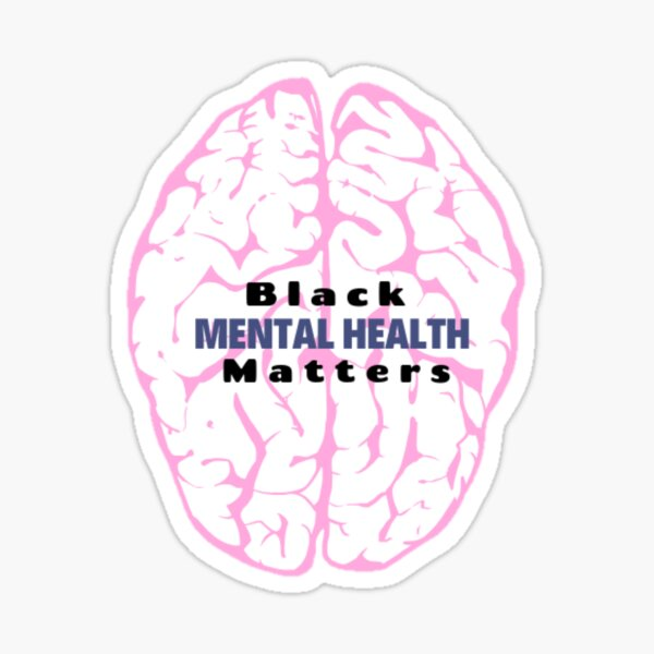 Black MENTAL HEALTH Matters Sticker