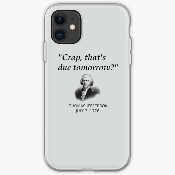 Funny Thomas Jefferson Independence Day USA History iPhone Soft Case