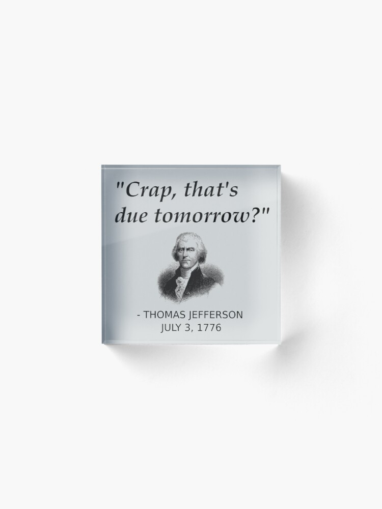 Alternate view of Funny Thomas Jefferson Independence Day USA History Acrylic Block