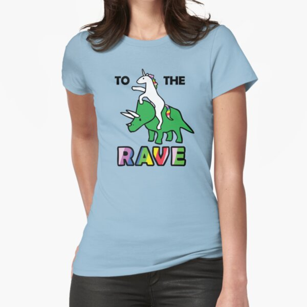 To The Rave! (Unicorn Riding Triceratops) Fitted T-Shirt