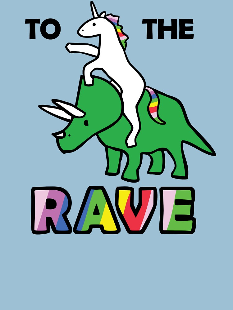 To The Rave! (Unicorn Riding Triceratops) | Women's T-Shirt