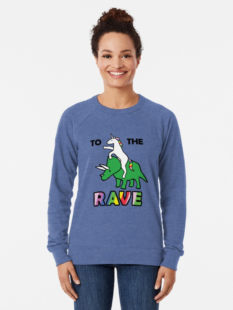 Alternate view of To The Rave! (Unicorn Riding Triceratops) Lightweight Sweatshirt