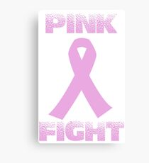 pink fight breast cancer Canvas Print
