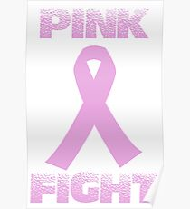 pink fight breast cancer Poster