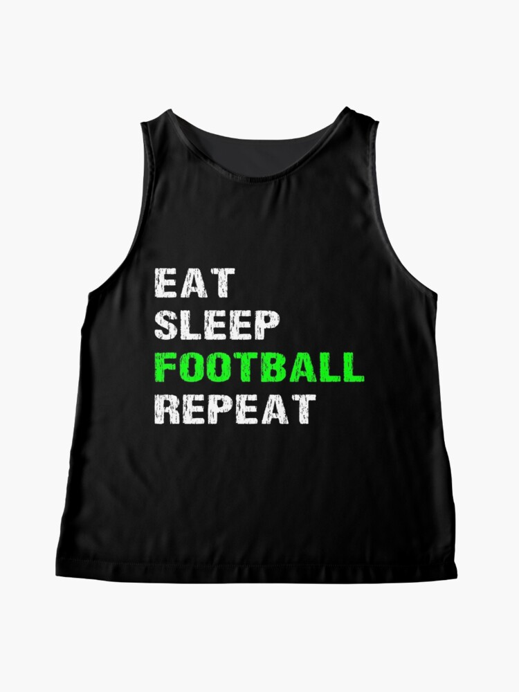 Vista alternativa de Blusa sin mangas Eat Sleep Football Repeat Funny Player Phrase Coach Saying Fan Slogan Gift