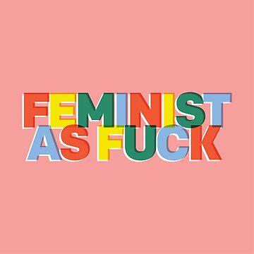 Feminista como joder de smalltownnc