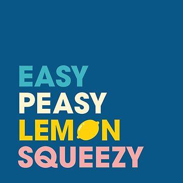Fácil Peasy Limón Squeezy de smalltownnc