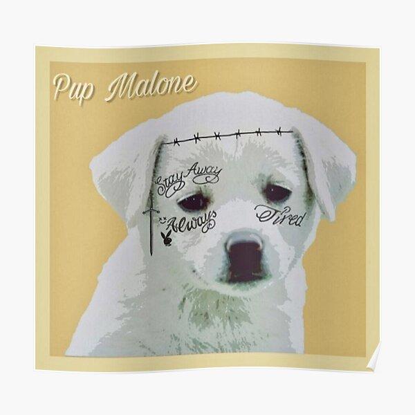 Pup Malone Poster