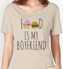 FOOD IS MY BOYFRIEND #1 Women's Relaxed Fit T-Shirt