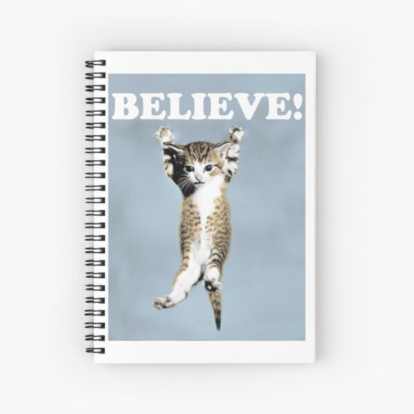 Believe Cat Poster Spiral Notebook
