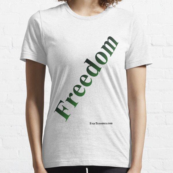 Freedom Dark Green Essential T-Shirt