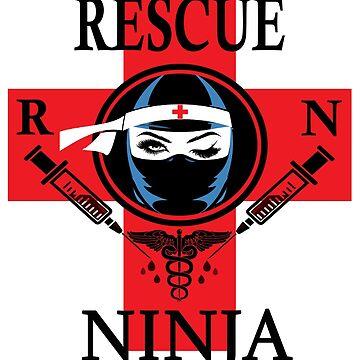 Rescue RN Ninja for Women. Red Cross Symbol Novelty Gifts. by chumi