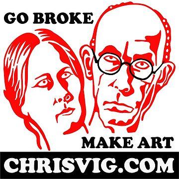 Go Broke, Make Art by chrisvig