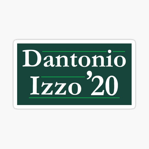 Dantonio Izzo 2020 Campaign Sign Michigan State  Sticker