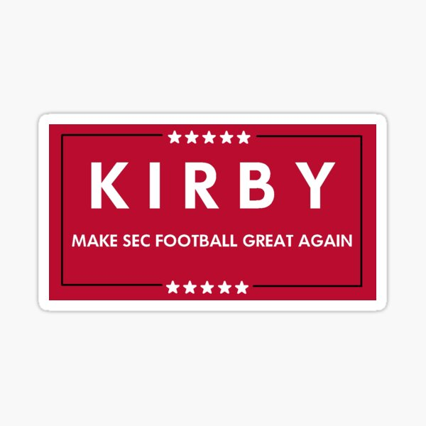 Kirby Smart Trump Campaign Sign Sticker
