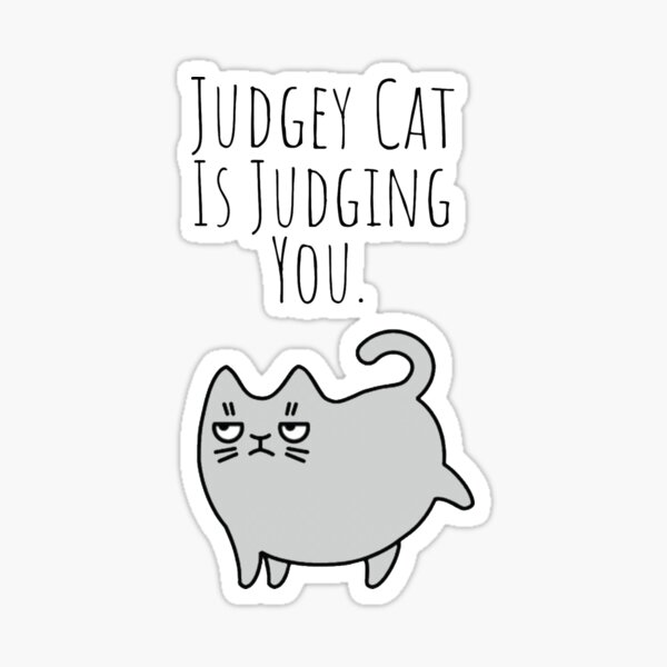 Judgey Cat Sticker