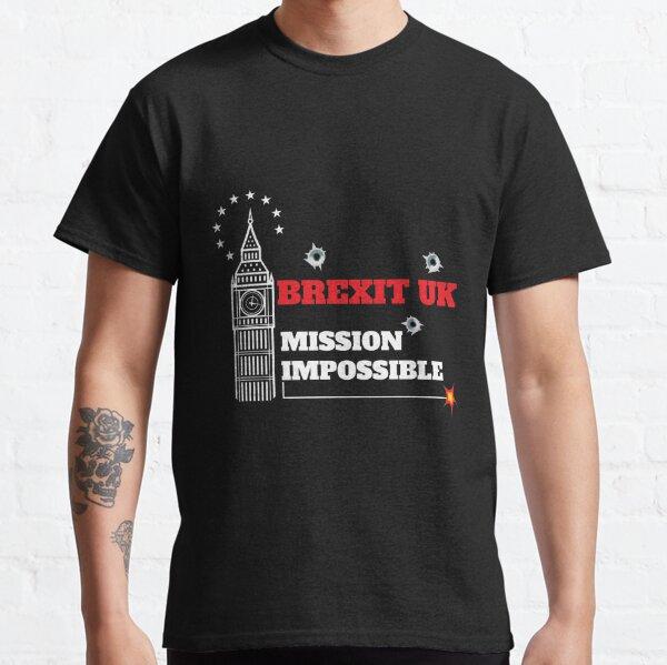 Funny British Brexit Tshirt - Funny Uk Brexit tshirt - Fun UK Brexit t-shirt - UK Brexit Mug Classic T-Shirt