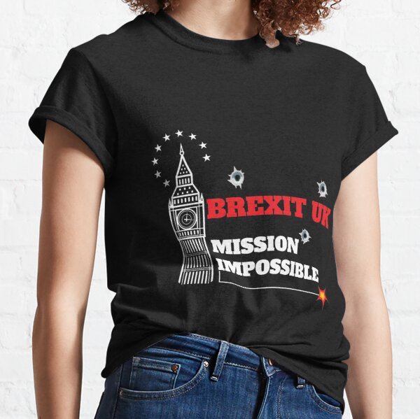 Funny British Brexit Tshirt - Funny Uk Brexit tshirt - Fun UK Brexit t-shirt - UK Brexit Mug Classic T-Shirt