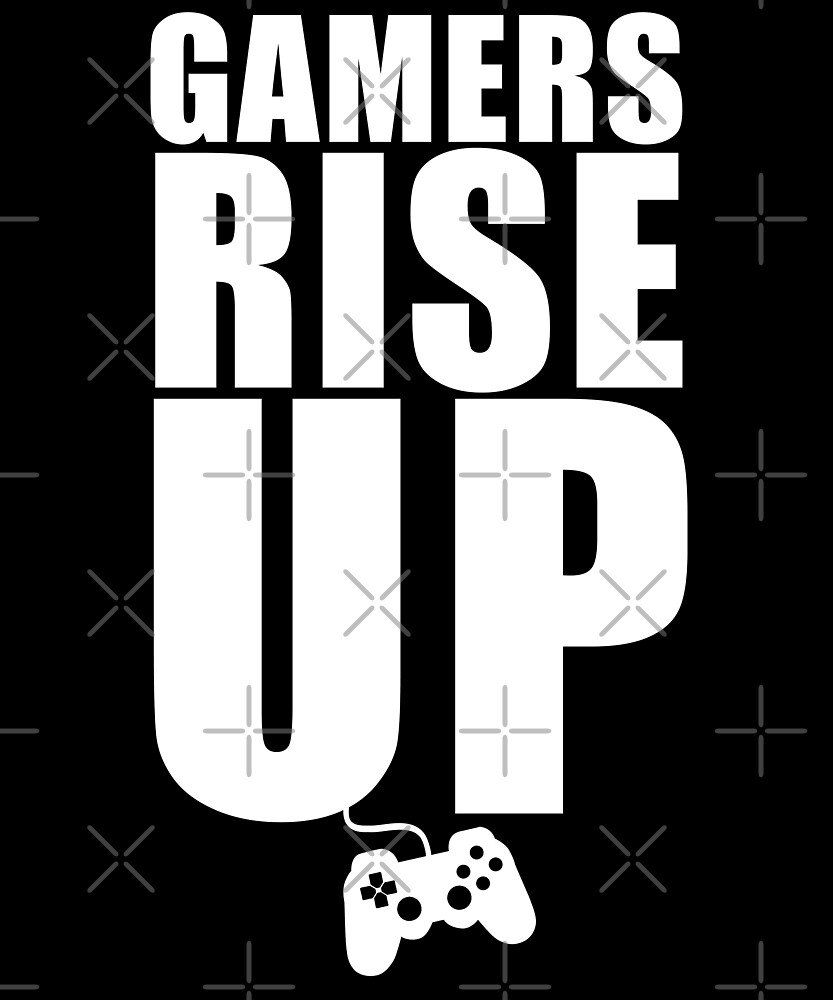 Gamers Rise Up t-shirt and gifts  Fun gamer gifts for video
