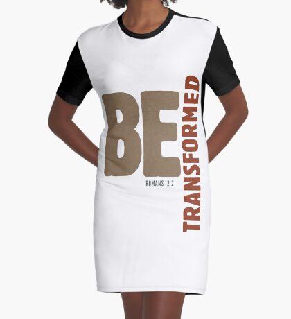Be transformed - Romans 12:2 Graphic T-Shirt Dress
