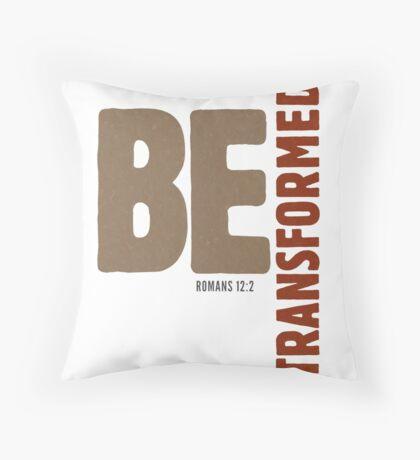 Be transformed - Romans 12:2 Floor Pillow