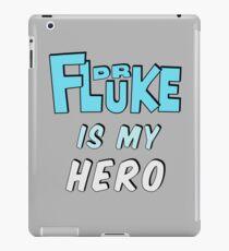 Dr. Fluke Is My Hero iPad Case/Skin