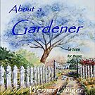 About a Gardener, the book by Werner Langer