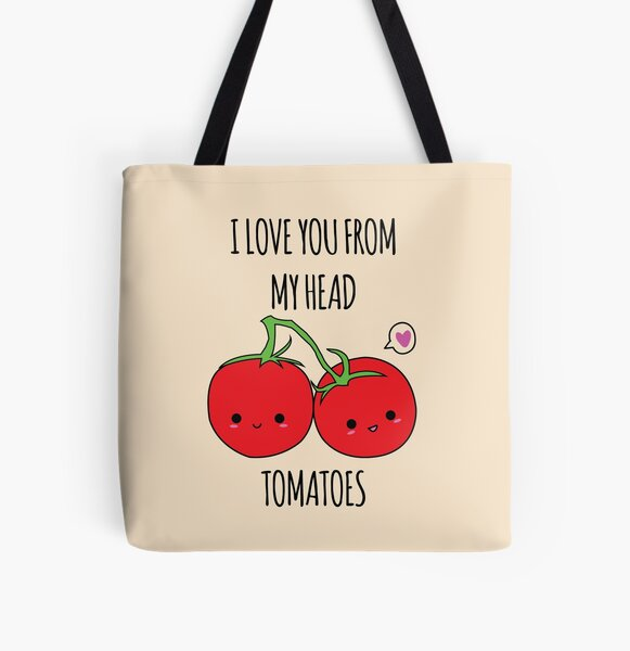 I Love You From My Head Tomatoes All Over Print Tote Bag
