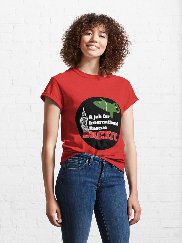 Alternate view of Save Brexit Shirt - Pro Brext tshirt - Anti Brexit tshirt - Uk Brexit Sticker - Brexit Mug - Funny Brexit Gift - Brexit England Classic T-Shirt
