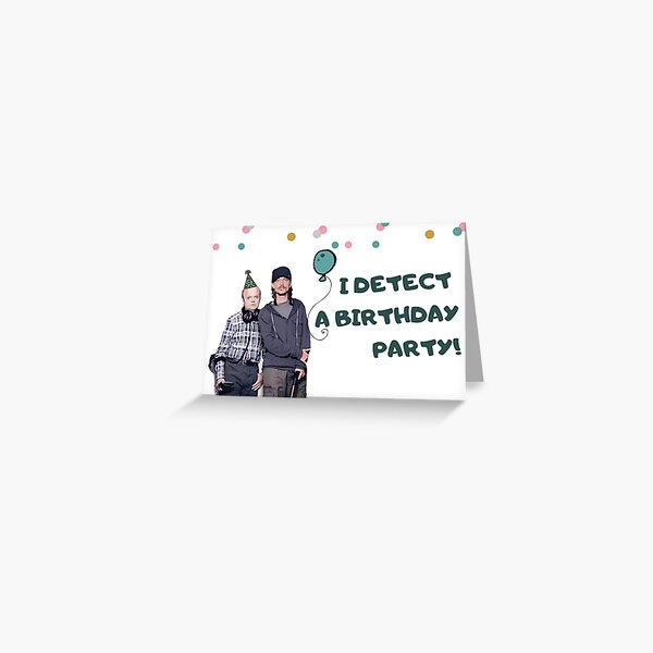 Detectorists birthday card, stickers, mugs, banter, puns, gift, present, ideas, British tv Greeting Card