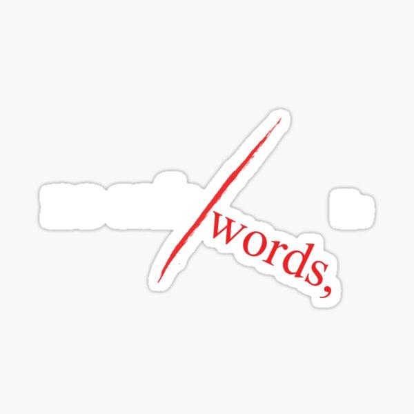 No Safe Words, LLC (w) Sticker
