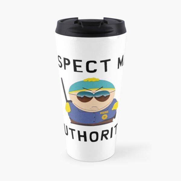 Eric cartman - Respect mah authorita  Travel Mug