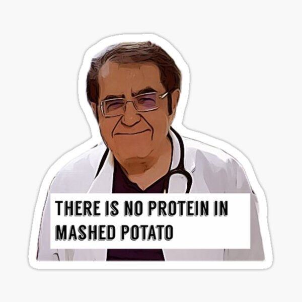 Dr Now - There is no protein in mashed potato, digital artwork Sticker