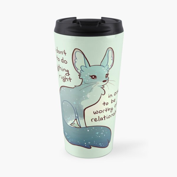 """""""You Don't Need to do Everything Right"""" Fennec Fox Travel Mug"""