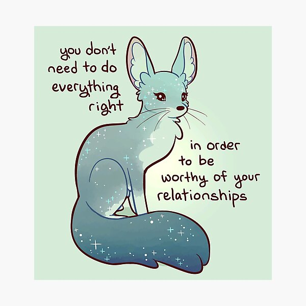 """""""You Don't Need to do Everything Right"""" Fennec Fox Photographic Print"""