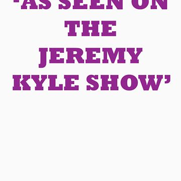 Jeremy Kyle Show by Look-Its-Darren