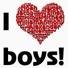 I love boys (T-Shirt & iPhone case) by Lenka