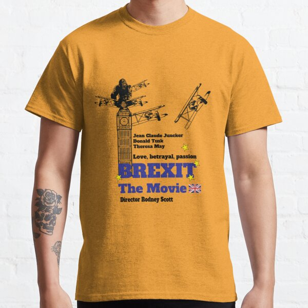 Funny Brexit Movie - Brexit The Movie Shirt - Uk Brexit- Pro Anti Brexit Supporter Classic T-Shirt