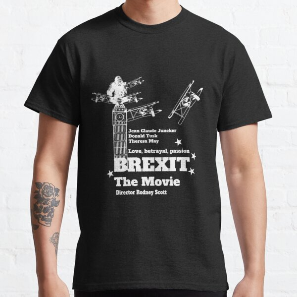 Funny Brexit tshirt - Fantastic Brexit UK - Funny English Shirt - Funny United Kingdom Shirt - Brexit t-shirt Classic T-Shirt