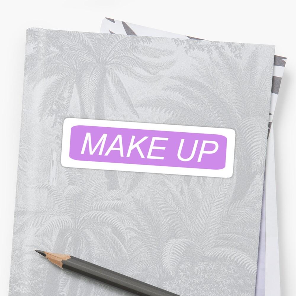 Make-up - Danke, als nächstes Sticker