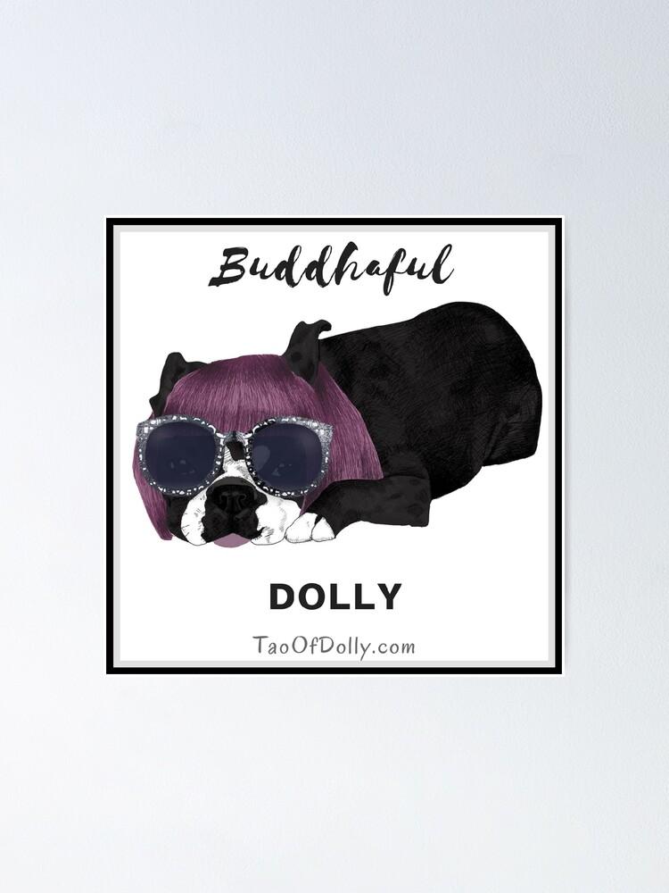Alternate view of Buddhaful Dolly - Black Border Poster